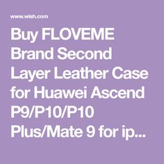 Buy FLOVEME Brand Second Layer Leather Case for Huawei Ascend Plus/Mate 9 for iphone X 5 SE 6 6 Plus 8 7 7 Plus for Samsung Galaxy Note Edge Plus/Note 5 4 3 New Multi Functional 2 in 1 Leather Stand Wallet Cover at Wish - Shopping Made Fun
