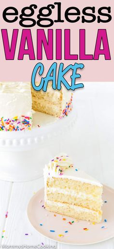 This Eggless Vanilla Cake Recipe is the bomb Its sweet buttery flavor and light and moist texture make it perfect to celebrate any occasion recipe cake eggless eggfree egglessbaking eggallergy easy birthday vanilla Eggless Vanilla Cake Recipe, Eggless Desserts, Eggless Recipes, Eggless Baking, Eggless Birthday Cake Recipe, Easy Birthday Cake Recipes, Vegan Vanilla Cake, Vanilla Frosting, Mug Cakes