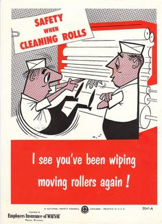 Vintage National Safety Poster  Cleaning Rolls