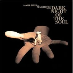 Dark night of the soul, de Danger Mouse & Sparklehorse (CD, 2010)