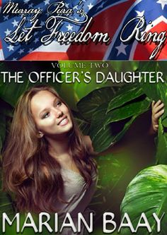 Murray Pura's Let Freedom Ring - Volume 2 - The Officer's Daughter by Murray Pura, http://www.amazon.com/dp/B00KNET26Q/ref=cm_sw_r_pi_dp_dE3Ktb1GPNAA6