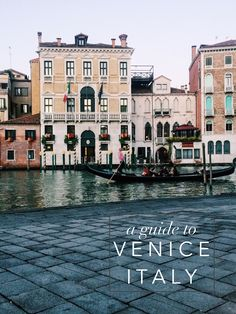 A guide to Venice, Italy