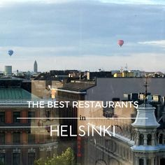 Have a loook at the best restaurants in Helsinki