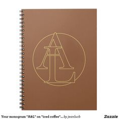 """Your monogram """"A&L"""" on """"iced coffee"""" background Notebook"""