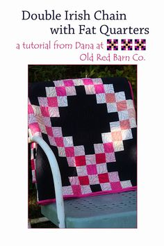 A Double Irish Chain Quilt From Fat Quarters - Tutorial & Giveaway - Old Red Barn Co.