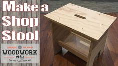Build a Simple Stool - Perfect stool / bench for the shop and home DIY - How To Plan Bird House Plans Free, Tree House Plans, Diy Stool, Wood Stool, Diy Bike Rack, Raised Garden Bed Plans, Small Living Room Chairs, Lumber Storage, Small Stool