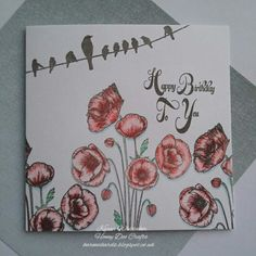 Hello xx I'm back today with a couple of DT samples to showcase the brand new Poppies stamp set available from Honey Doo Crafts A be. Honey Doo Crafts, Crafts To Do, Poppies, Stamping, Card Ideas, Birthday Cards, Card Making, Creativity, Floral