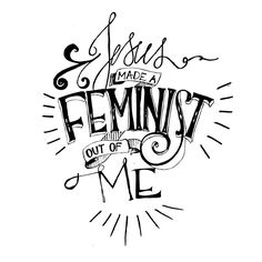 """""""Jesus Made a Feminist Out of Me"""" Laptop Decal"""