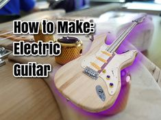 Homemade Electric Guitar