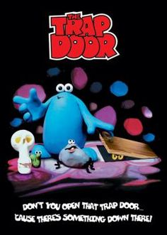 Trapdoor - there's something down there!