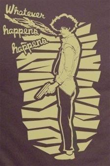 Cowboy Bebop Spike Spiegel Pose Whatever happens Shirt made to order by one otaku T-shirt tee Tshirt