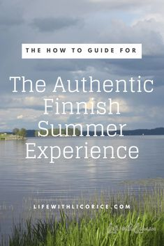 The Authentic Finnish Summer Experience Family Vacation Destinations, Europe Destinations, Europe Travel Tips, Spain Travel, European Travel, Budget Travel, Travel Guide, Finland Travel, Adventure Activities