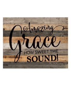 Loving this 'Amazing Grace' Wall Art on #zulily! #zulilyfinds