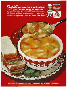 """livingnowisliving: """" Lennie Locken saved to A_ Vintage Food (holding board) Campbells Soup Ad, """" Retro Advertising, Retro Ads, Vintage Advertisements, Vegetable Soup With Chicken, Chicken And Vegetables, Retro Recipes, Vintage Recipes, Healthy Soup Recipes, Gourmet Recipes"""