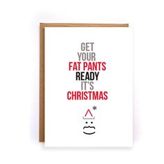 Items Similar To Funny Christmas Cards Get Your Fat Pants Ready Its Xmas Greetings For Boyfriend Gifts Wife Her