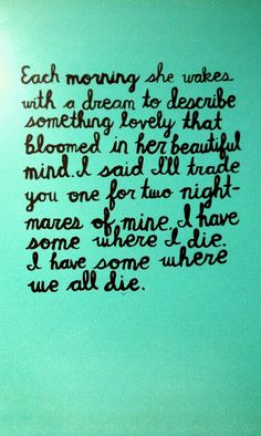 Bright Eyes. my favorite lyrics.