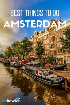 The best things to do in and around Amsterdam. Bookable excursions for your trip to the Netherlands! | Blog by HipTraveler: Bookable Travel Stories from the World's Top Travelers