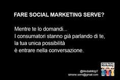 Il social media marketing serve? Alcuni dubbi, ma molte certezze via @simoneserni  #smm