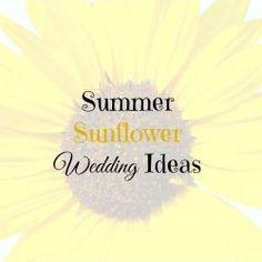 Summer Sunflower Wedding Ideas