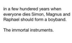 The Immortal Instruments