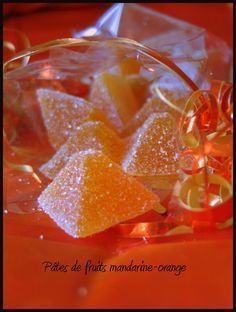 Pâte de fruits mandarine- orange Sweets Recipes, Cooking Recipes, Christmas Candy Crafts, Vegetable Snacks, Homemade Sweets, Candied Fruit, Sweet Little Things, Pastry And Bakery, Simple Syrup