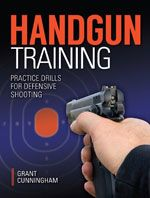 Effective handgun shooting drills are task-oriented; they're designed to provide practice opportunities for the tasks most likely required.