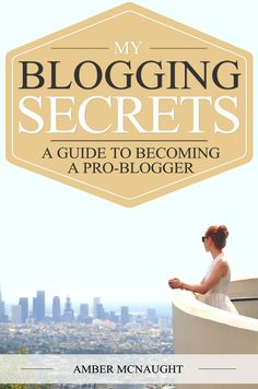 My Blogging Secrets: A guide to becoming a pro-blogger. The story of how I went from stressed-out office worker to full-time fashion and lifestyle blogger.  Includes tips and advice on how to make money from blogging, how I promote my blog, and how I come up with ideas for fresh content every single day.