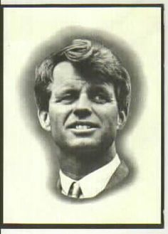 "Robert Francis Kennedy, United States Senator. ""Only those who dare to fail greatly can every achieve greatly."""