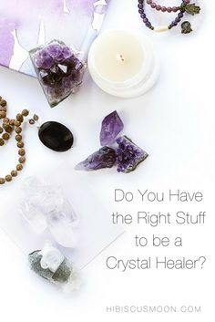 Do you have the RIGHT STUFF to be a Crystal Healer? | It's Not for Everybody. CLICK HERE >>> http://hibiscusmooncrystalacademy.com/professional-crystal-healer/