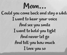 Mom....and never let you go...i love you so