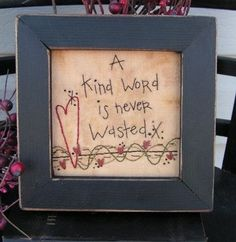 Cedarberry Stitches 828 Kind Word The Pattern Hutch primitive embroidery stitchery craft pattern sayings friends heartItems similar to Primitive Stitchery Kind Word- inspirational, country decorating, gift on EtsyA kind word is never wastedMake this Primitive Stitchery, Primitive Patterns, Primitive Crafts, Primitive Snowmen, Primitive Christmas, Country Christmas, Primitive Sayings, Cross Stitching, Cross Stitch Embroidery