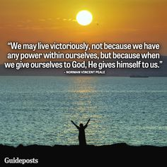 Share these inspiring words by Guideposts founder Norman Vincent Peale! Positive Thinker, Positive Thoughts, Seeing You Quotes, Christian Meditation, Norman Vincent Peale, Have A Happy Day, Positive Living, Pep Talks, Power Of Prayer