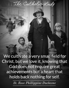 "Beautiful thought for today. ""We cultivate a very small field for Christ, but we love it, knowing that God does not require great achievements but a heart that holds back nothing for self. Catholic Saints, Roman Catholic, Catholic School, Catholic Art, Catholic Quotes, Religious Quotes, Spiritus, Saint Quotes, Spiritual Inspiration"