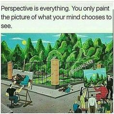 Perspective is everything Proverbs 12, Reality Check, Together We Can, New Quotes, Life Quotes, Quote Of The Day, Everything, Places To Go, Mindfulness