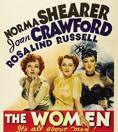Vintage 1930s Movie Poster - The Women.  With Norma Shearer, Joan Crawford and Rosalind Russell.
