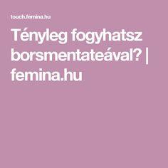 Tényleg fogyhatsz borsmentateával? | femina.hu
