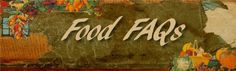Food FAQs http://foodfaqs.blogspot.com/