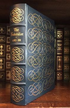 1st Ed The Federalist Alexander Hamilton John Jay James Madison Easton Press