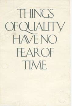 """Things of quality have no fear of time. """"Why I buy & sell antiques"""", Carolyn Williams, Antiques & Interiors, Atlanta, GA"""