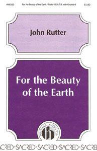 For the Beauty of the Earth by John Rutter   J.W. Pepper Sheet Music