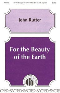 For the Beauty of the Earth by John Rutter | J.W. Pepper Sheet Music