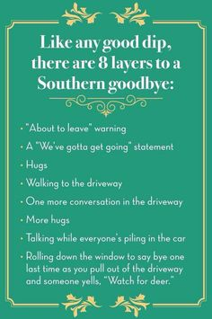 Like any good dip there are 8 layers to a southern goodbye Southern Words, Southern Humor, Southern Ladies, Southern Pride, Southern Sayings, Southern Style, Southern Comfort, Simply Southern, Southern Living