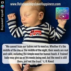 I never want my son to give up on his needs being met by his Mama or Daddy!  #Repost @gentle_parenting with @repostapp  By responding to their needs (24/7) we are building the trust.  @lrknost_peaceful_parenting #PROMOTINGPEACEFULNIGHTS ------------------------------------------------ #normalizegentleparenting #gentleparenting#peacefulparenting#positiveparenting#healthybabies#cosleeping#parentingmemes [facebook page in profile] ------------------------------------------------ by berkleejean