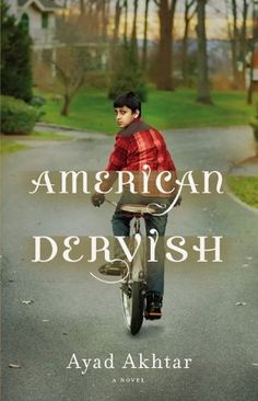 American Dervish by Ayad Akhtar (2012) |   Hayat Shah is a young American in love for the first time. His normal life of school, baseball, and video games had previously been distinguished only by his Pakistani heritage and by the frequent chill between his parents, who fight over things he is too young to understand. Then Mina arrives, and everything changes.