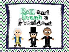 Roll and Graph a President!  Great idea for the week of Presidents' Day!