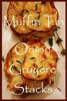 My Favorite Things: Muffin Tin Onion Gruyere Potato Stacks from Stone Gable