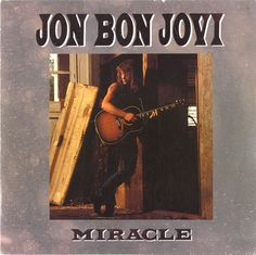 "For Sale - Jon Bon Jovi Miracle - Credits Dyin' Ain't Much Of A Livin' UK  7"" vinyl single (7 inch record) - See this and 250,000 other rare & vintage vinyl records, singles, LPs & CDs at http://eil.com"