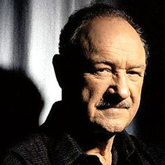 Gene Hackman - one of the finest actors out there   born in danville il
