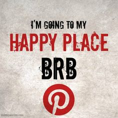 PInterest is my happy place!