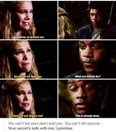 Clarke and Wells-The 100. This scene really made me love Wells. :) But then we all know what happens a couple minutes after this. -_-